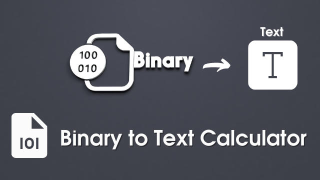 Binary to Text Converter